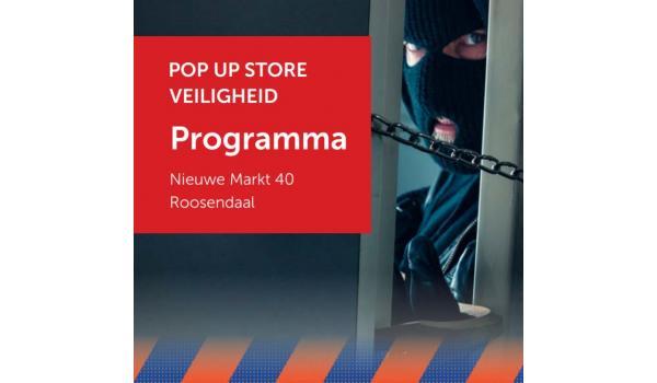 Beleef de impact van brand en ondermijning in de Roosendaalse pop-up store Veiligheid
